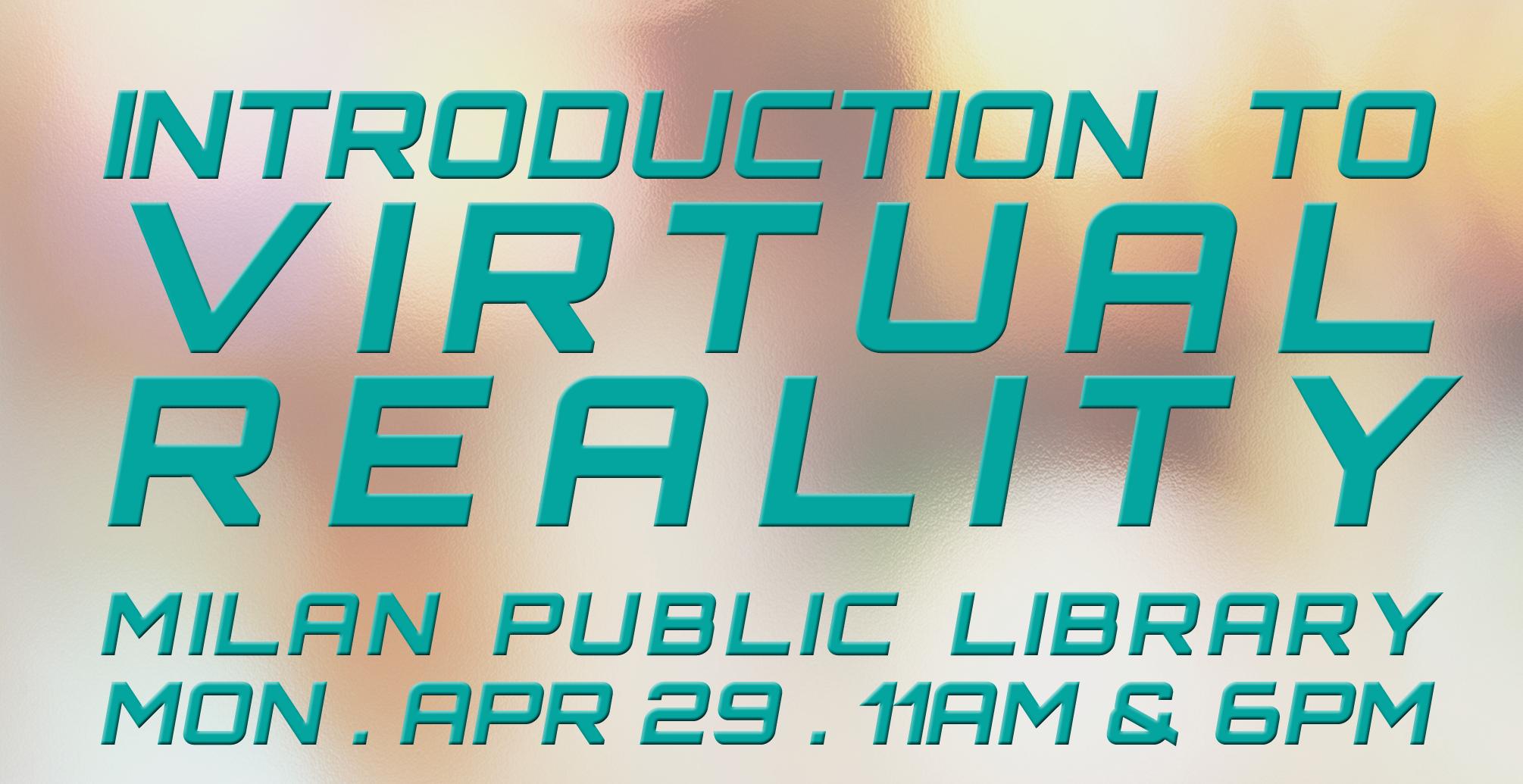 2019-04-TECH-Milan-Intro-to-VR-Slides